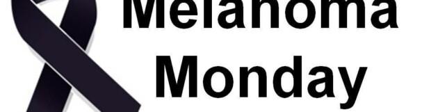 Melanoma Monday
